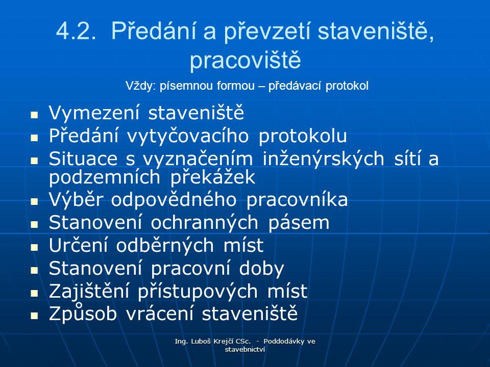 Ing.Luboš Krejčí CSc. - Poddodávky ve stavebnictví 4.2.