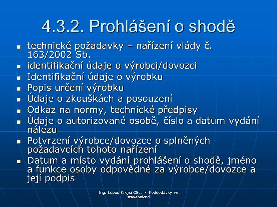 Ing.Luboš Krejčí CSc. - Poddodávky ve stavebnictví 4.3.2.