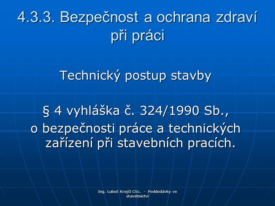 Ing.Luboš Krejčí CSc. - Poddodávky ve stavebnictví 4.3.3.