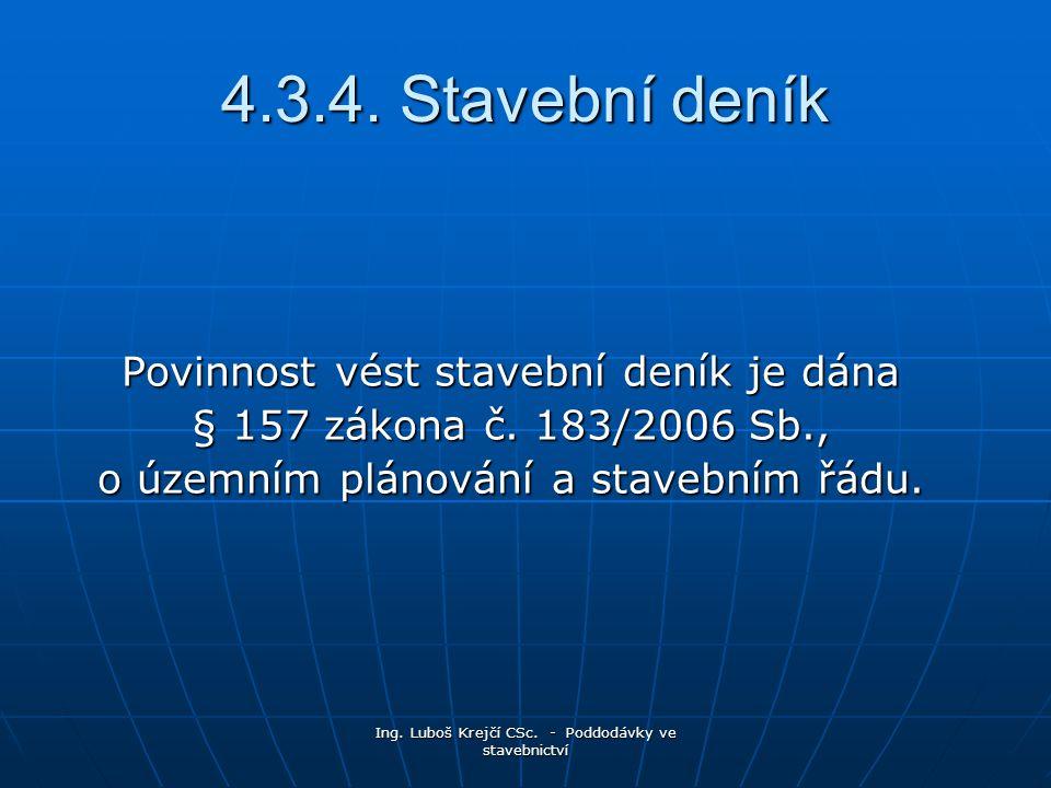 Ing.Luboš Krejčí CSc. - Poddodávky ve stavebnictví 4.3.4.