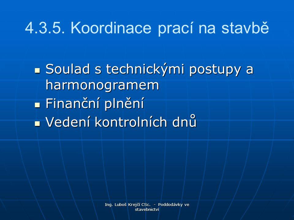 Ing.Luboš Krejčí CSc. - Poddodávky ve stavebnictví 4.3.5.