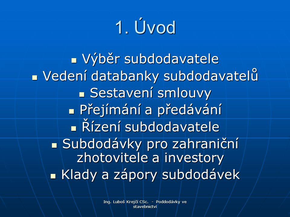 Ing.Luboš Krejčí CSc. - Poddodávky ve stavebnictví 1.