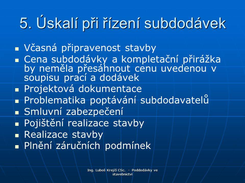 Ing.Luboš Krejčí CSc. - Poddodávky ve stavebnictví 5.