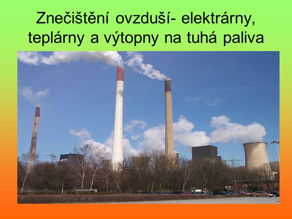 Znečištění ovzduší- elektrárny, teplárny a výtopny na tuhá paliva