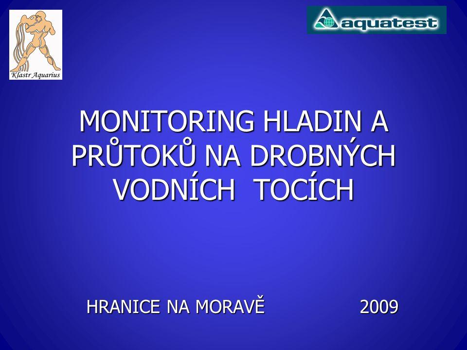 MONITORING HLADIN A PRŮTOKŮ NA DROBNÝCH VODNÍCH TOCÍCH HRANICE NA MORAVĚ 2009