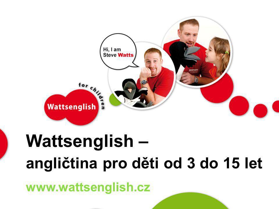 Kdo jsme •britská jazyková škola, která vyvinula unikátní metodiku výuky angličtiny pro děti •metodou Wattsenglish se již učí přes 6 000 dětí - spolupracujeme s více než 300 MŠ a ZŠ po celé ČR a na Slovensku • máme k dispozici kvalitní tým metodiků a profesionálně vyškolených lektorů
