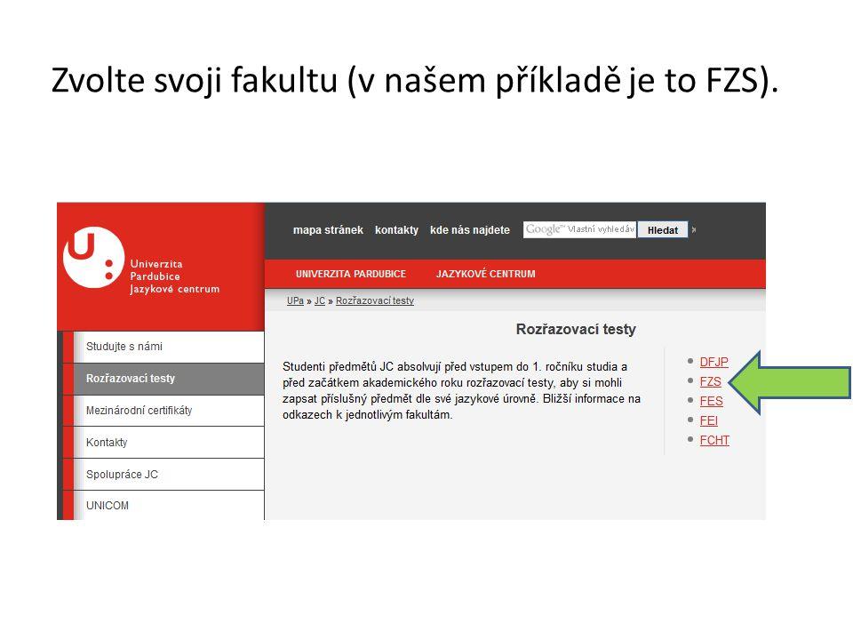 Zvolte svoji fakultu (v našem příkladě je to FZS).