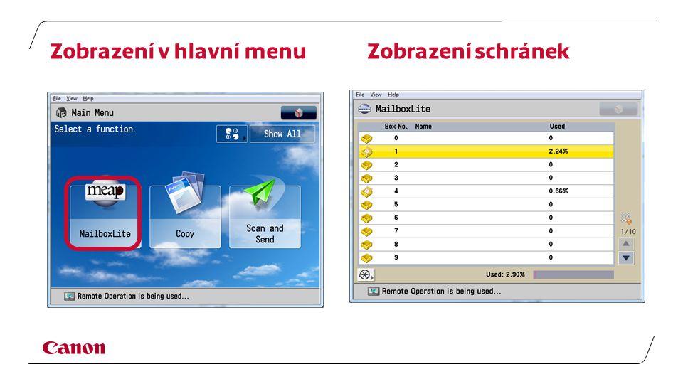 Zobrazení v hlavní menu Zobrazení schránek