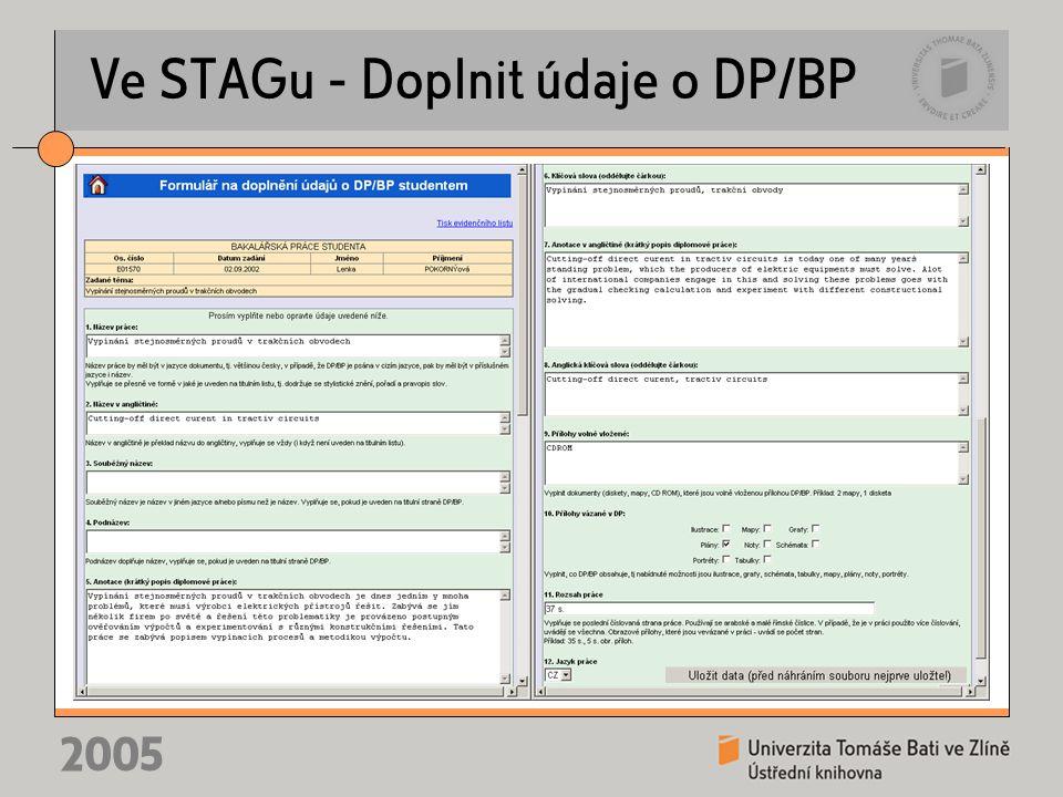 2005 Ve STAGu - Doplnit údaje o DP/BP