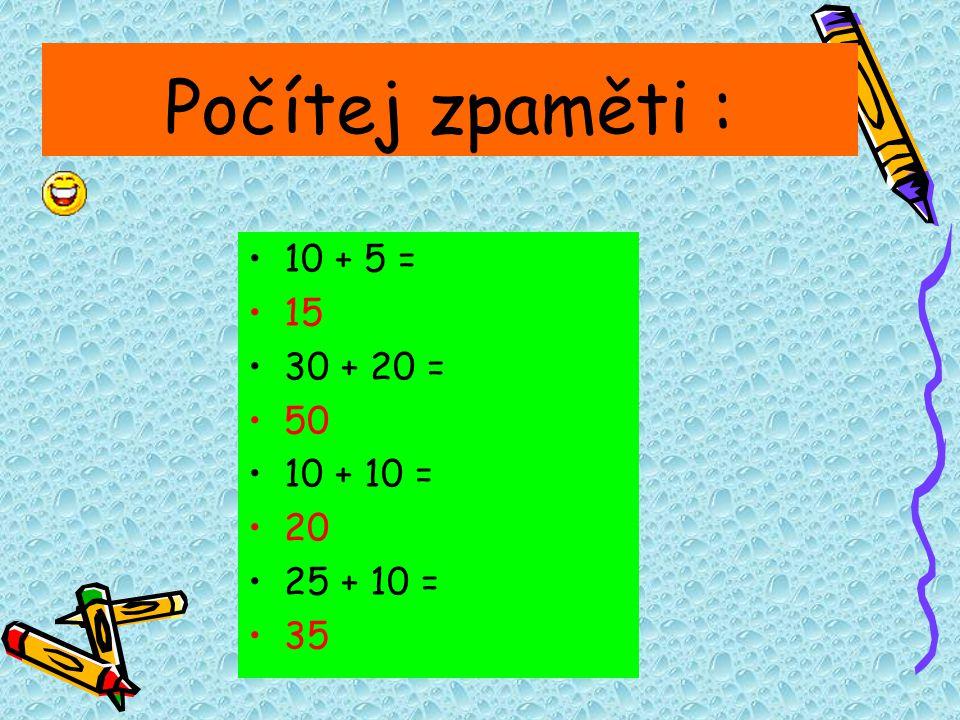 ODČÍTÁNÍ : •5 - 0 = ? 5 •10 - 3 = ? 7 •3 - 1 = ? 2 •8 - 5 = ? 3