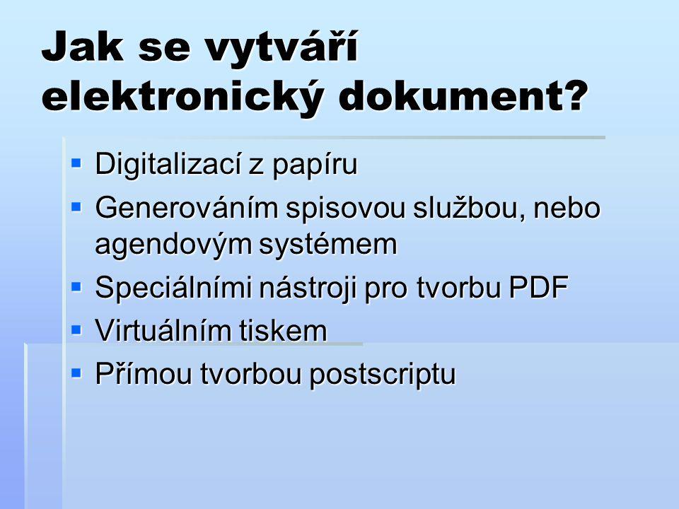Jak se vytváří elektronický dokument.