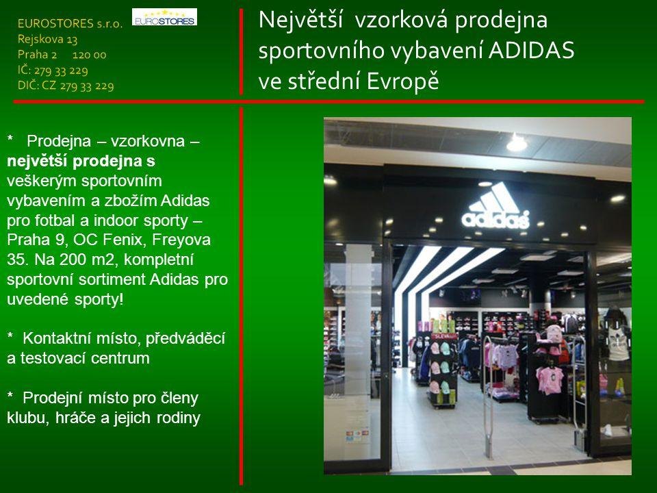 Největší vzorková prodejna sportovního vybavení ADIDAS ve střední Evropě * Prodejna – vzorkovna – největší prodejna s veškerým sportovním vybavením a zbožím Adidas pro fotbal a indoor sporty – Praha 9, OC Fenix, Freyova 35.