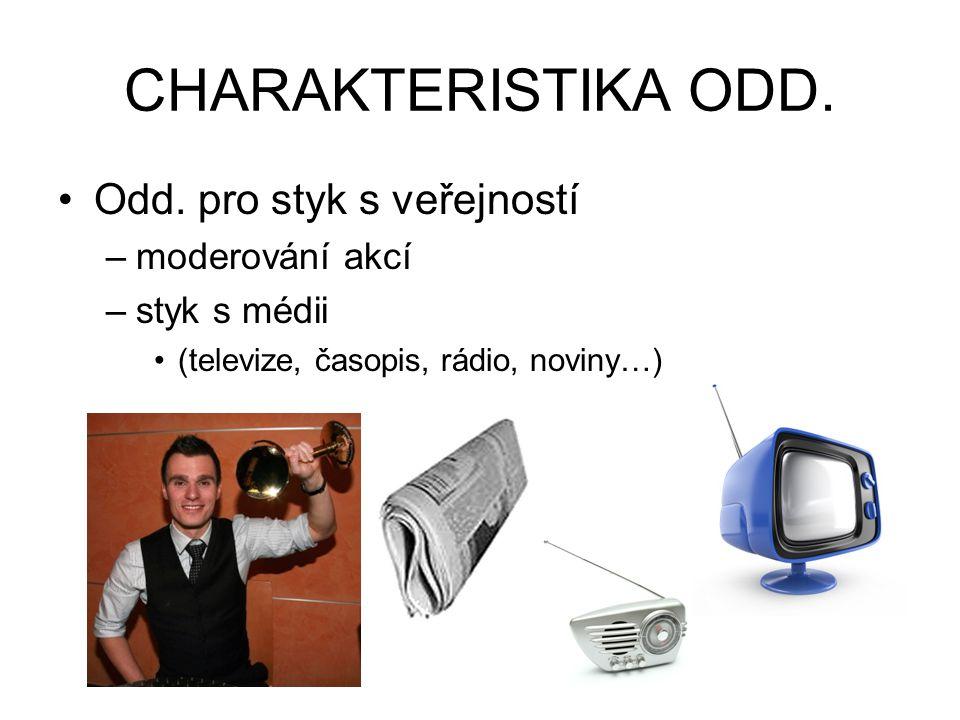 CHARAKTERISTIKA ODD. •Odd.