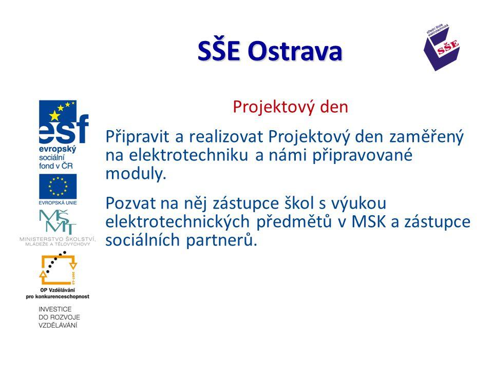 Projektový den Připravit a realizovat Projektový den zaměřený na elektrotechniku a námi připravované moduly.