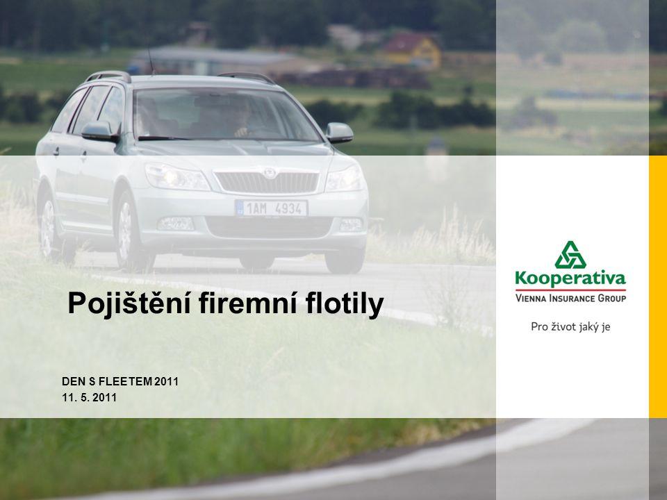 Pojištění firemní flotily DEN S FLEETEM 2011 11. 5. 2011