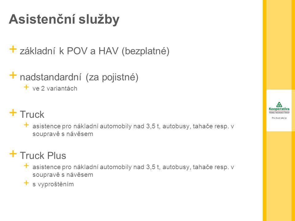 Asistenční služby + základní k POV a HAV (bezplatné) + nadstandardní (za pojistné) + ve 2 variantách + Truck + asistence pro nákladní automobily nad 3,5 t, autobusy, tahače resp.