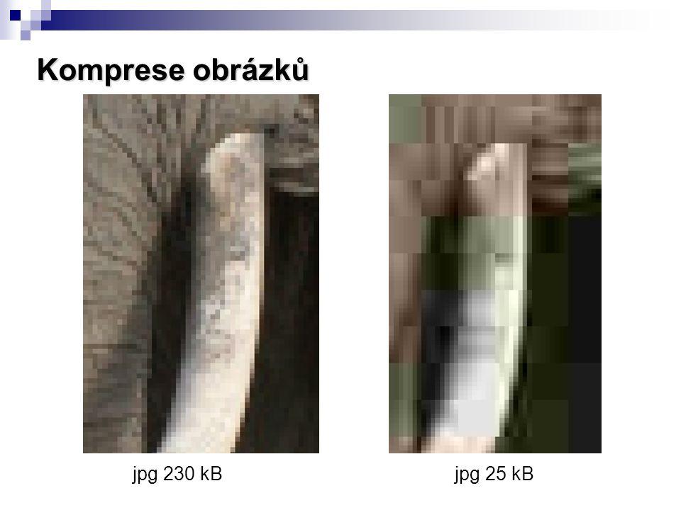 Komprese obrázků jpg 230 kBjpg 25 kB