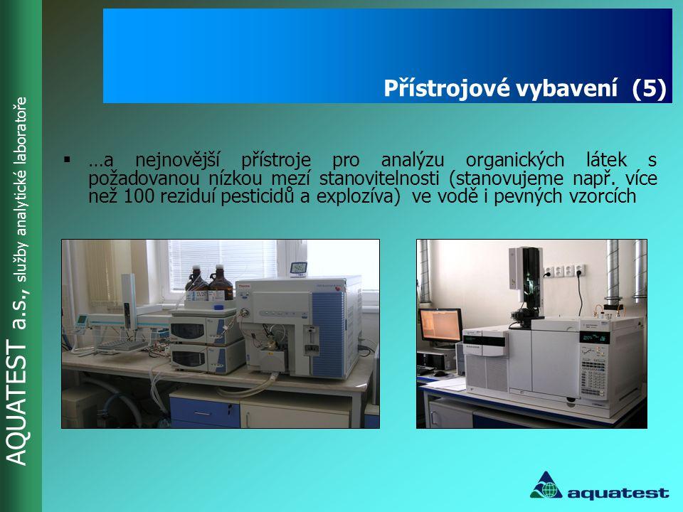 AQUATEST a.s., služby analytické laboratoře Přístrojové vybavení  …a nejnovější přístroje pro analýzu organických látek s požadovanou nízkou mezí sta