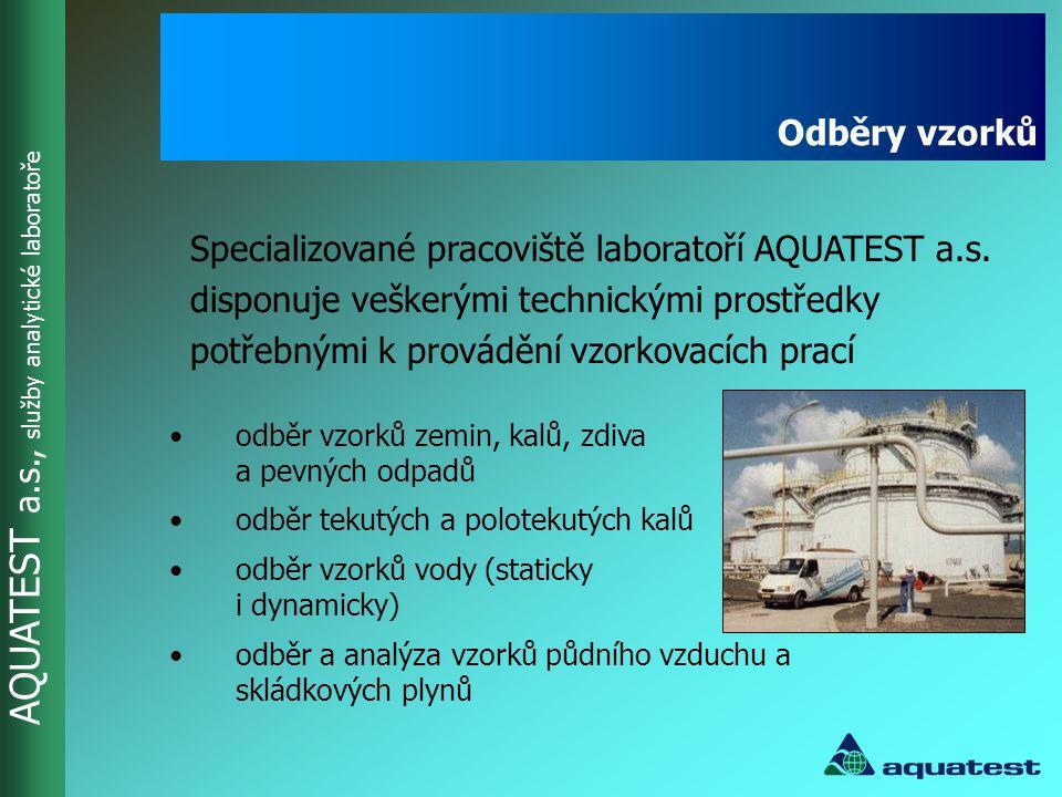 AQUATEST a.s., služby analytické laboratoře •ECOPROBE 5 pro analýzu organických látek a skládkových plynů •přístroje WTW pro měření fyzikálně-chemických parametrů vody •mobilní souprava se spektrofotometrem HACH, Merck RQFLEX, oximetry HACH na principu LDO •dále se používají čerpadla s možností čerpání do hloubky 50 a více metrů, zařízení pro měření základních fyzikálně-chemických parametrů ve vrtu apod.
