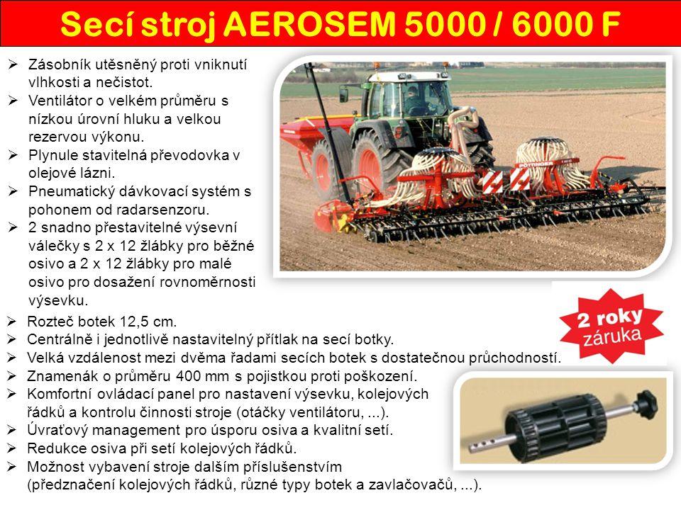 Secí stroj AEROSEM 5000 / 6000 F  Zásobník utěsněný proti vniknutí vlhkosti a nečistot.  Ventilátor o velkém průměru s nízkou úrovní hluku a velkou