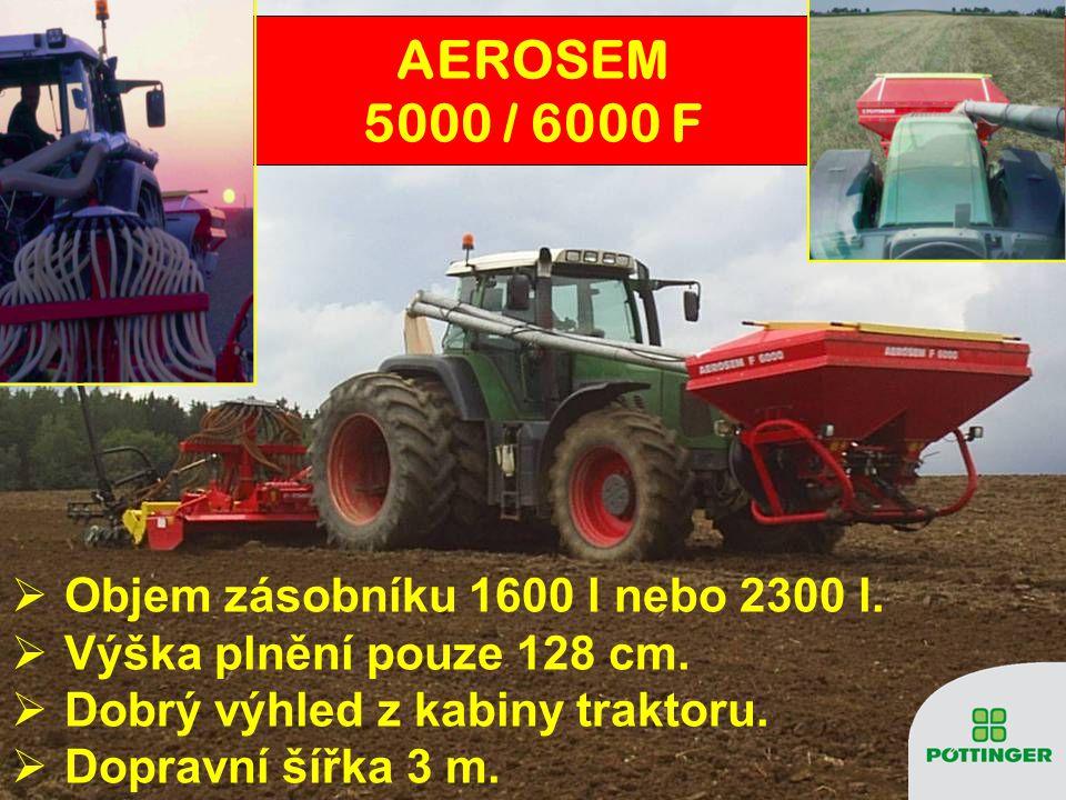 OObjem zásobníku 1600 l nebo 2300 l. VVýška plnění pouze 128 cm. DDobrý výhled z kabiny traktoru. DDopravní šířka 3 m. AEROSEM 5000 / 6000 F