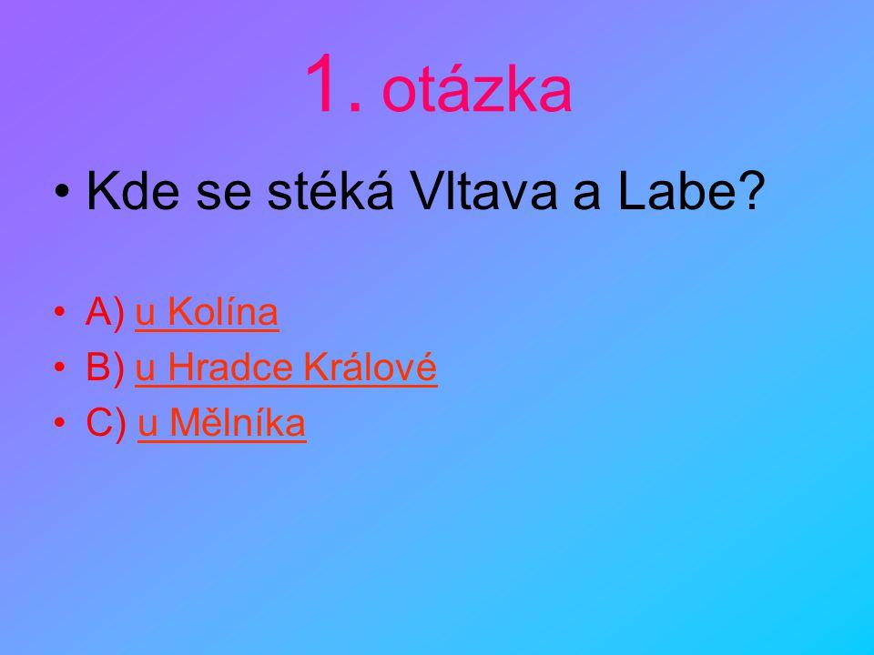1.otázka •Kde se stéká Vltava a Labe.