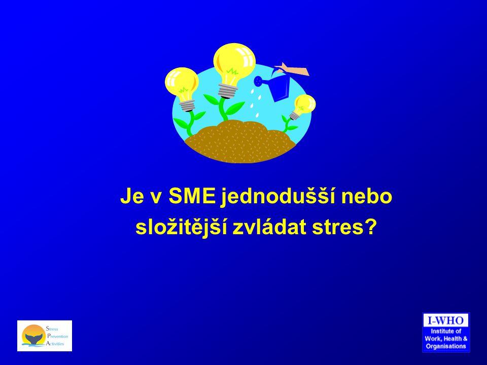 Je v SME jednodušší nebo složitější zvládat stres?