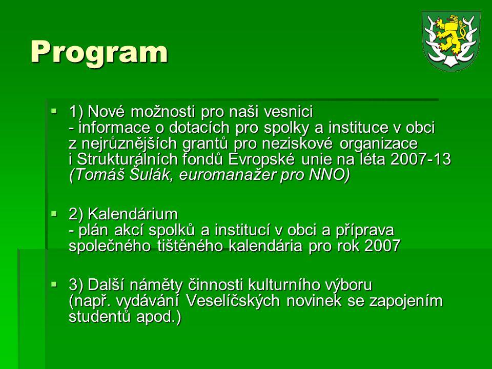 2) Plán akcí spolků a institucí v obci Příležitosti…
