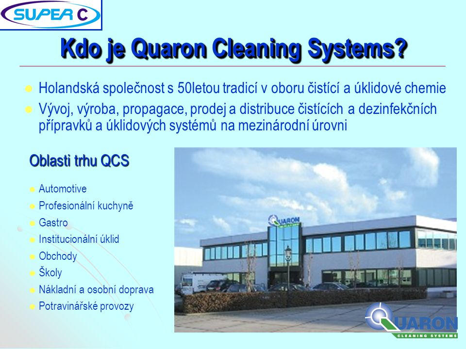 Kdo je Quaron Cleaning Systems?