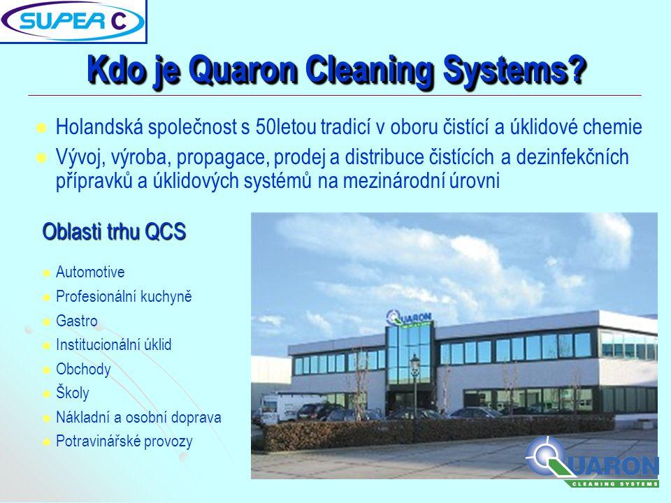 Kdo je Quaron Cleaning Systems?   Holandská společnost s 50letou tradicí v oboru čistící a úklidové chemie   Vývoj, výroba, propagace, prodej a di
