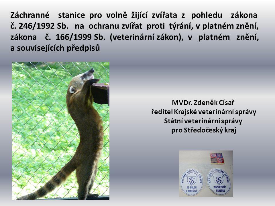 Záchranné stanice pro volně žijící zvířata z pohledu zákona č. 246/1992 Sb. na ochranu zvířat proti týrání, v platném znění, zákona č. 166/1999 Sb. (v
