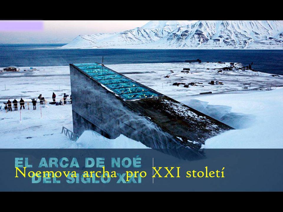 Noemova archa pro XXI století