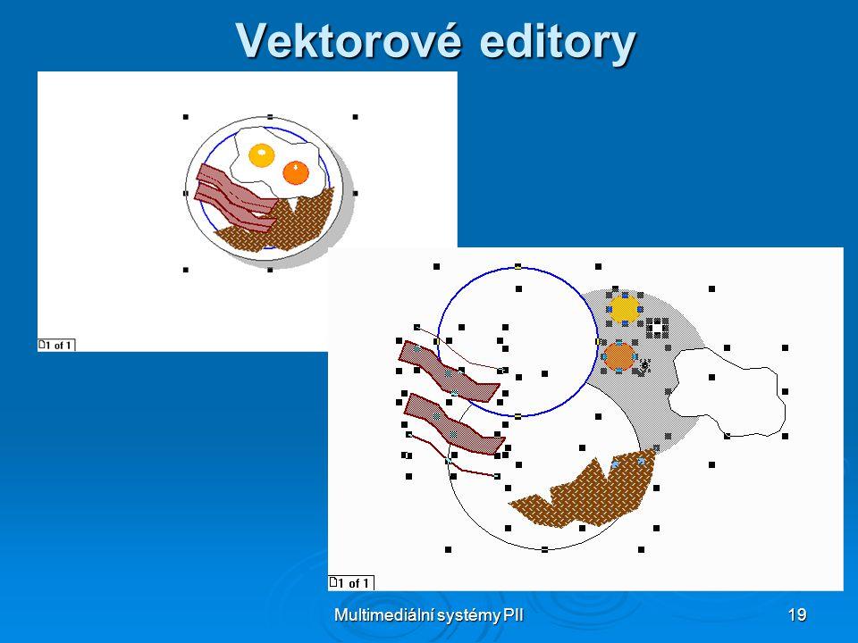 Multimediální systémy PII 19 Vektorové editory