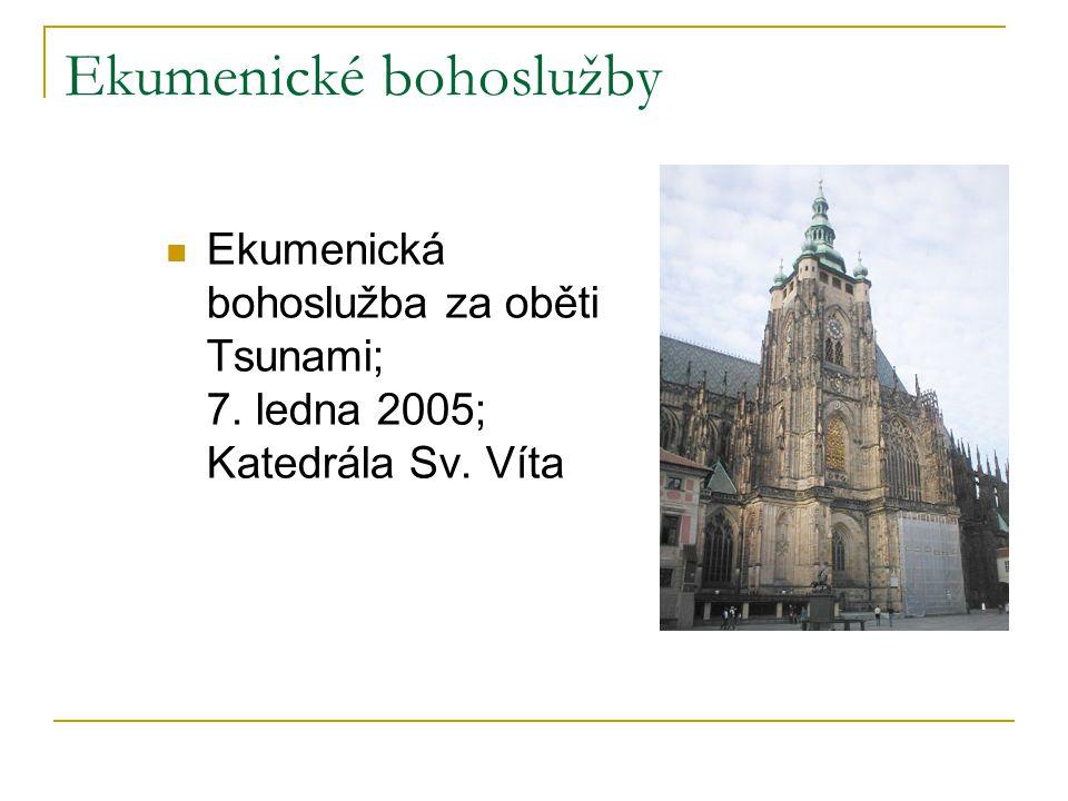 Ekumenické bohoslužby  Ekumenická bohoslužba v rámci Týdne za jednotu křesťanů; 24.