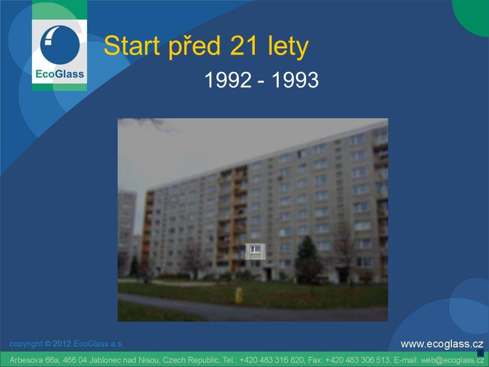 Start před 21 lety 1993 - 1999