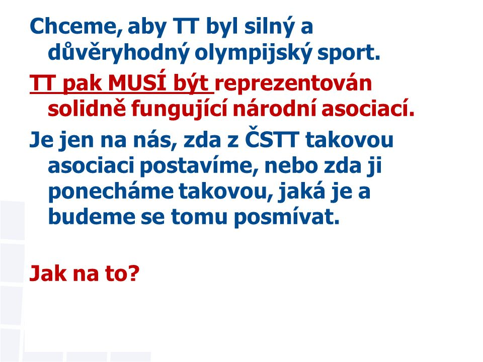 """1.Delegáti VH dostali """"Transformaci e-mailem a poštou začátkem září 2010 2.Odpovídal jsem na četné dotazy, FAQ na www.equica.cz /FAQwww.equica.cz /FAQ 3.Schůzka v Jihlavě 29.9."""