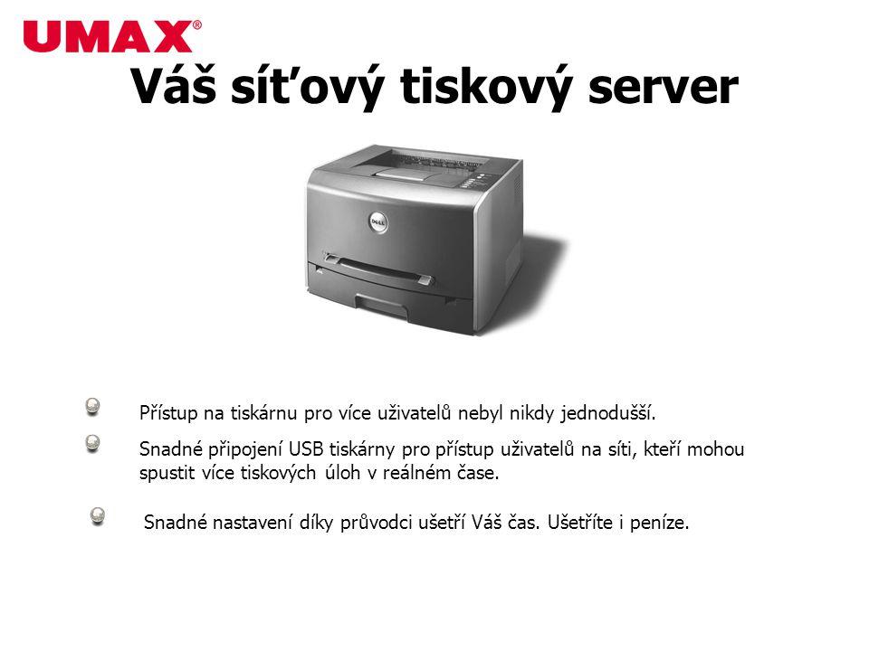 Přístup na tiskárnu pro více uživatelů nebyl nikdy jednodušší. Snadné připojení USB tiskárny pro přístup uživatelů na síti, kteří mohou spustit více t