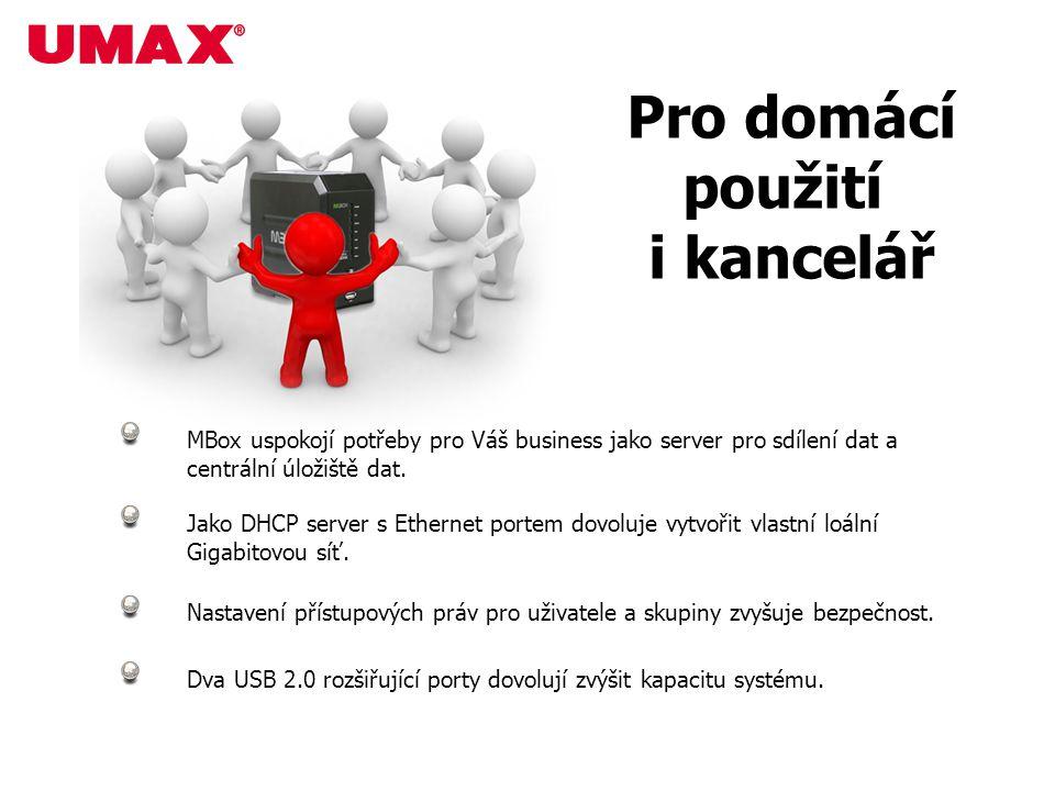 Pro domácí použití i kancelář MBox uspokojí potřeby pro Váš business jako server pro sdílení dat a centrální úložiště dat. Jako DHCP server s Ethernet
