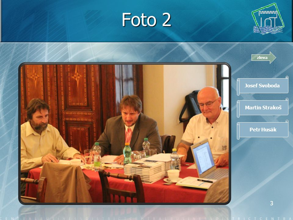 2 Foto 1 Společné zasedání Komise pro regionální rozvoj Rady Ústeckého kraje a Komise pro rozvoj cestovního ruchu a zahraniční vztahy Rady Ústeckého kraje