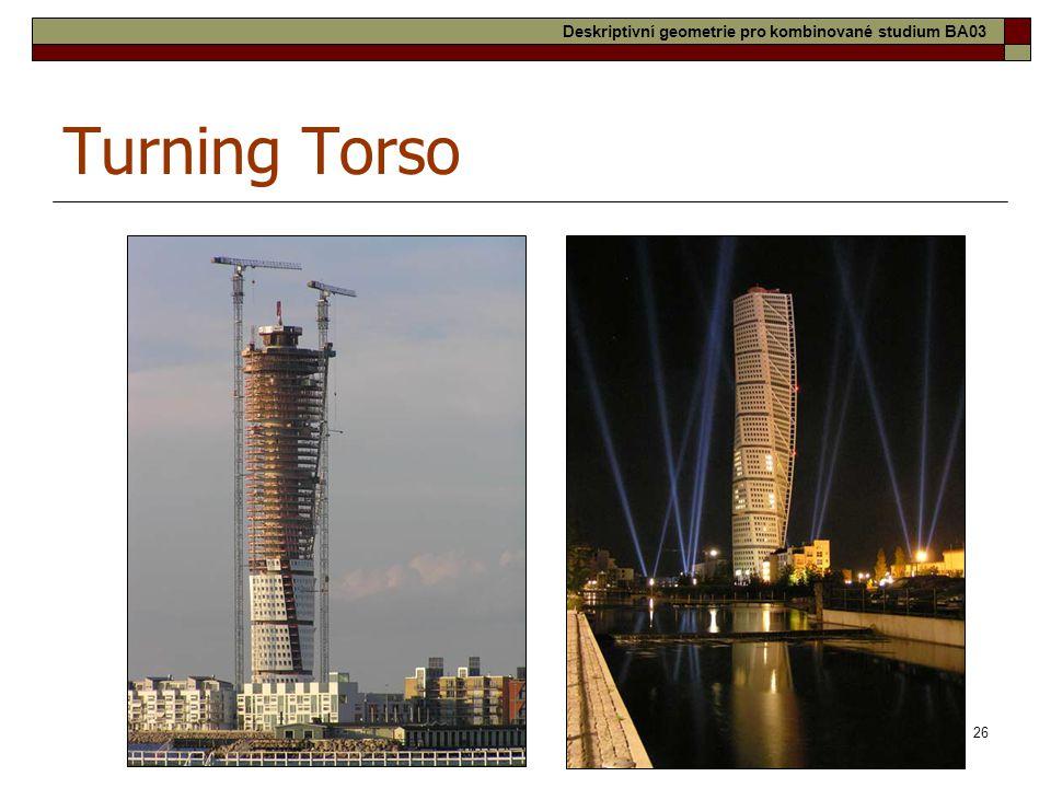 26 Turning Torso Deskriptivní geometrie pro kombinované studium BA03