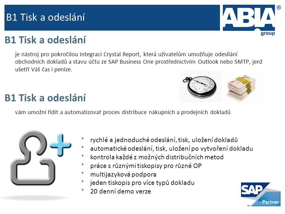 B1 Tisk a odeslání je nástroj pro pokročilou integraci Crystal Report, která uživatelům umožňuje odesílání obchodních dokladů a stavu účtu ze SAP Busi