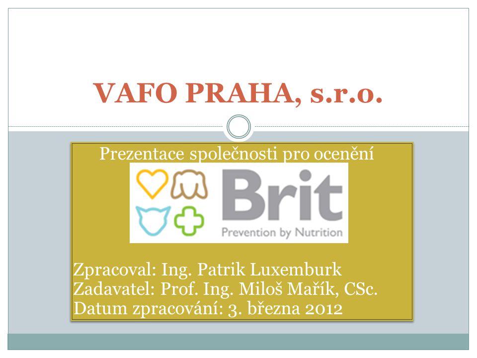 VAFO PRAHA, s.r.o.Prezentace společnosti pro ocenění Zpracoval: Ing.