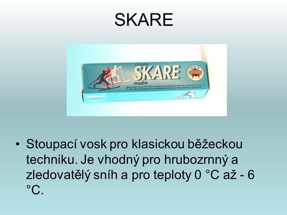 SKARE •Stoupací vosk pro klasickou běžeckou techniku. Je vhodný pro hrubozrnný a zledovatělý sníh a pro teploty 0 °C až - 6 °C.