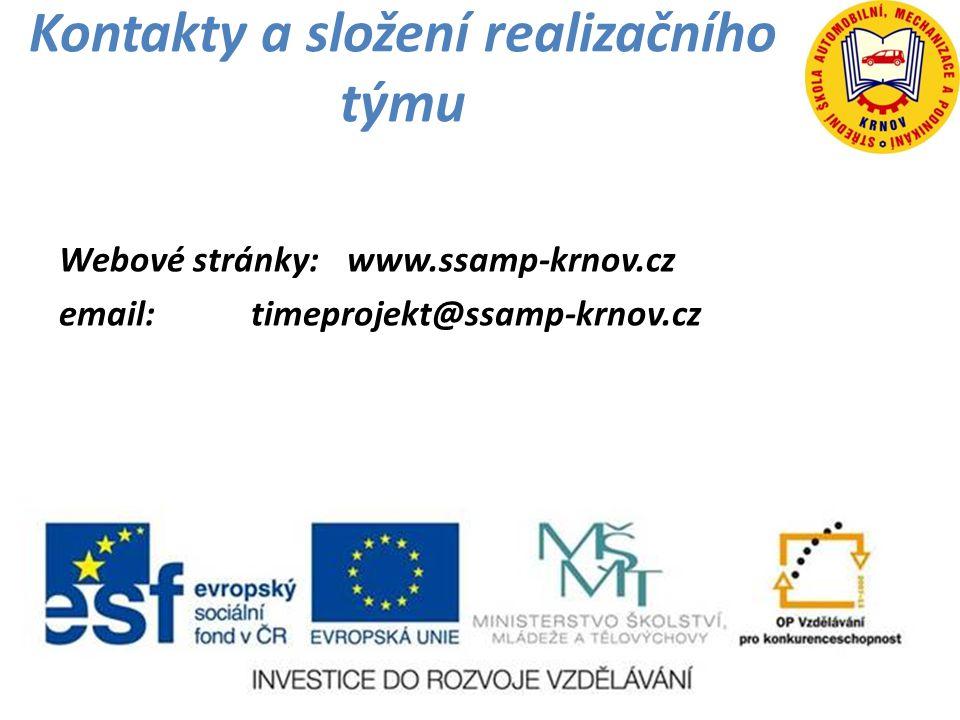 Kontakty a složení realizačního týmu Webové stránky:www.ssamp-krnov.cz email:timeprojekt@ssamp-krnov.cz