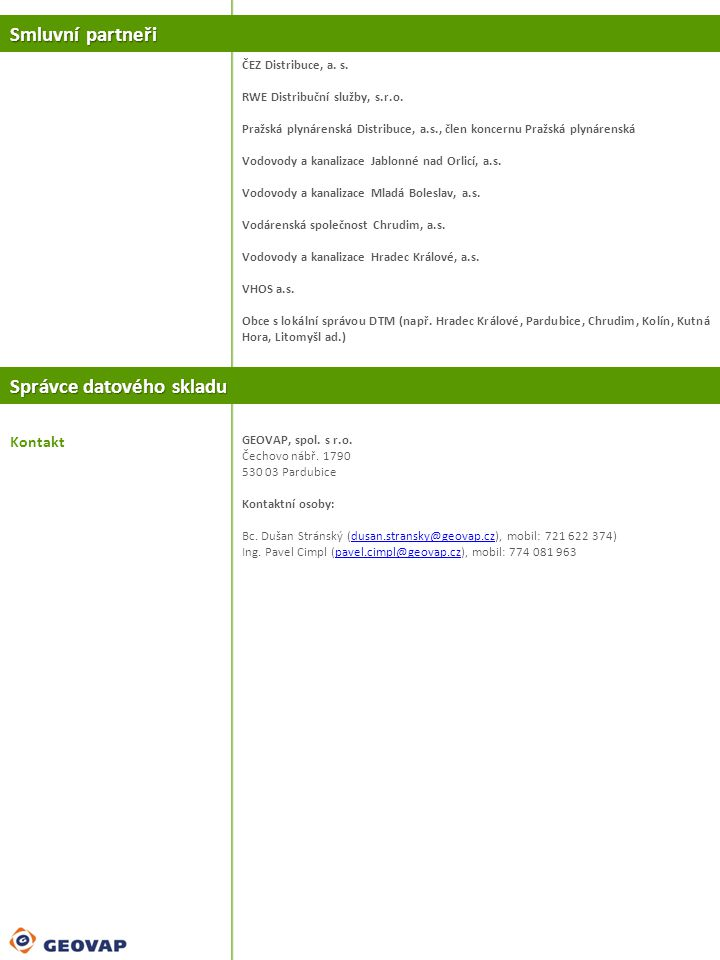 Smluvní partneři Správce datového skladu ČEZ Distribuce, a.