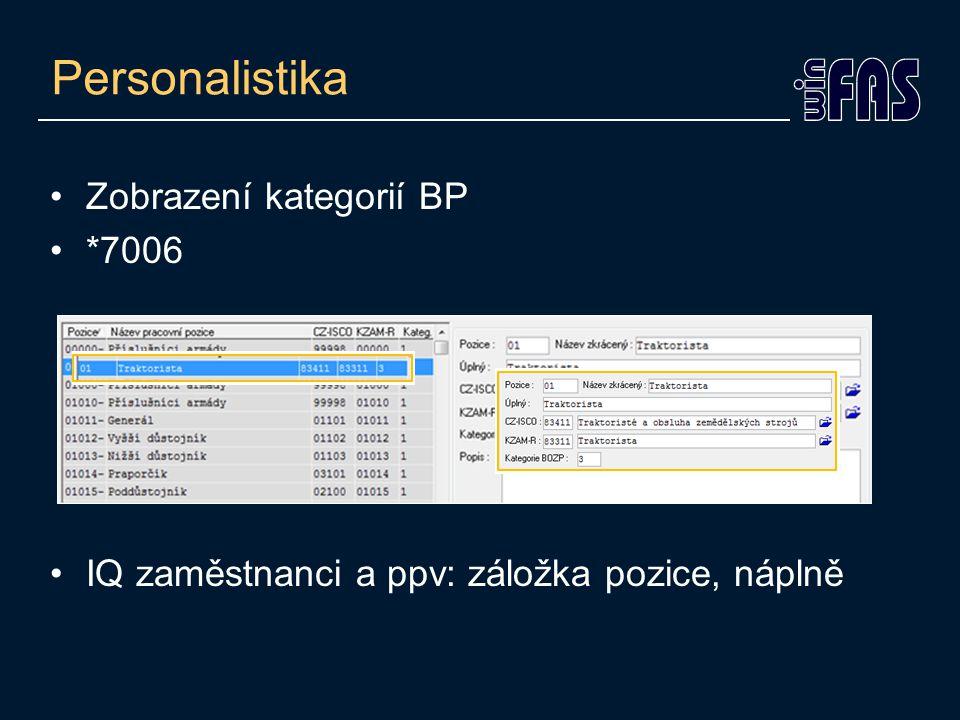 Personalistika •Zobrazení kategorií BP •*7006 •IQ zaměstnanci a ppv: záložka pozice, náplně