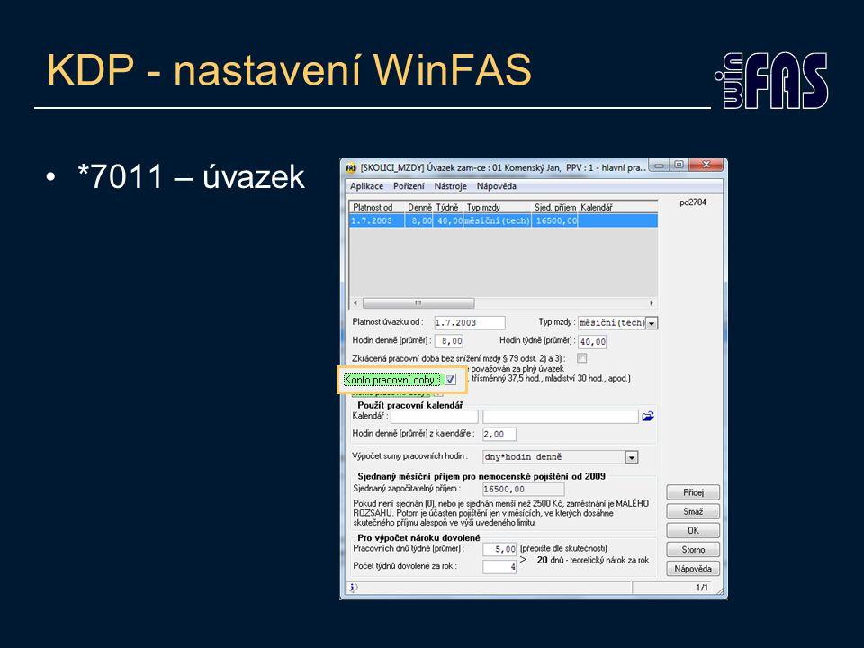 KDP - nastavení WinFAS •*7011 – úvazek