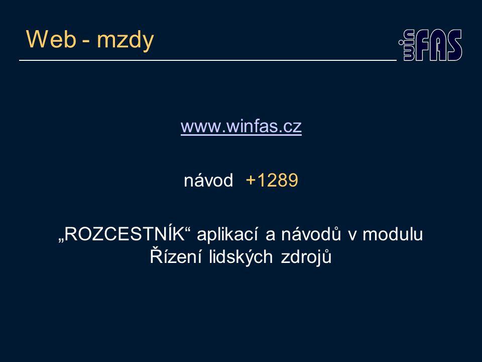 """Web - mzdy www.winfas.cz návod +1289 """"ROZCESTNÍK aplikací a návodů v modulu Řízení lidských zdrojů"""