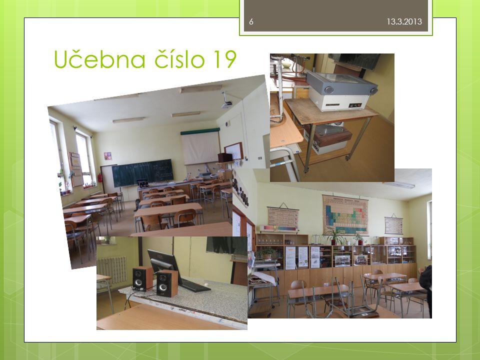 Učebna číslo 19 13.3.2013 6