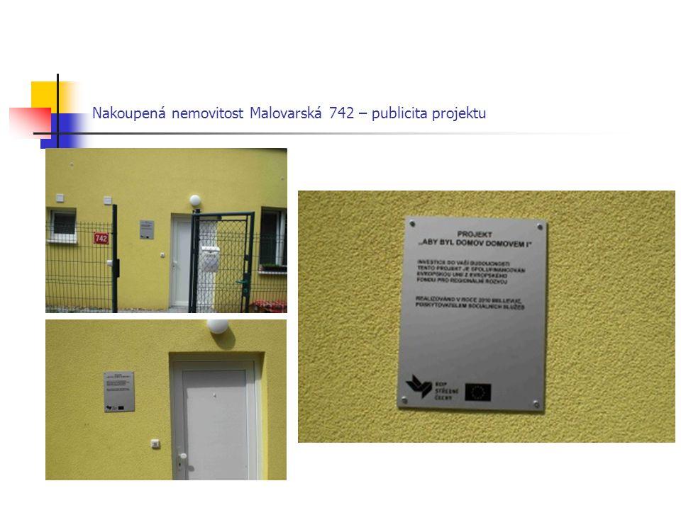 Nakoupená nemovitost Malovarská 742 – publicita projektu